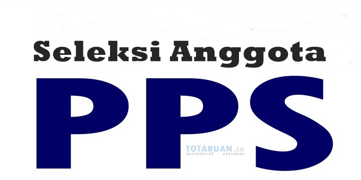 Inilah Nama-Nama Anggota PPS se Kota Kotamobagu Yang Lulus