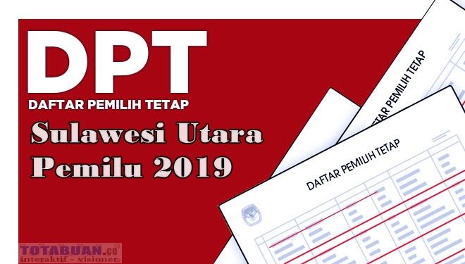 Inilah DPT Sulut Pemilu 2019 Bersama Rincian Yang Ditetapkan